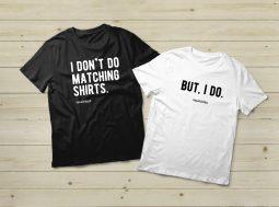 חולצות לזוג –  I Don't Do Matching Shirts